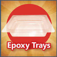 Epoxy Trays